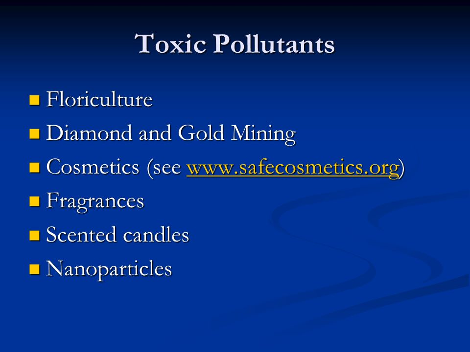 Toxic Pollutants Floriculture Diamond and Gold Mining