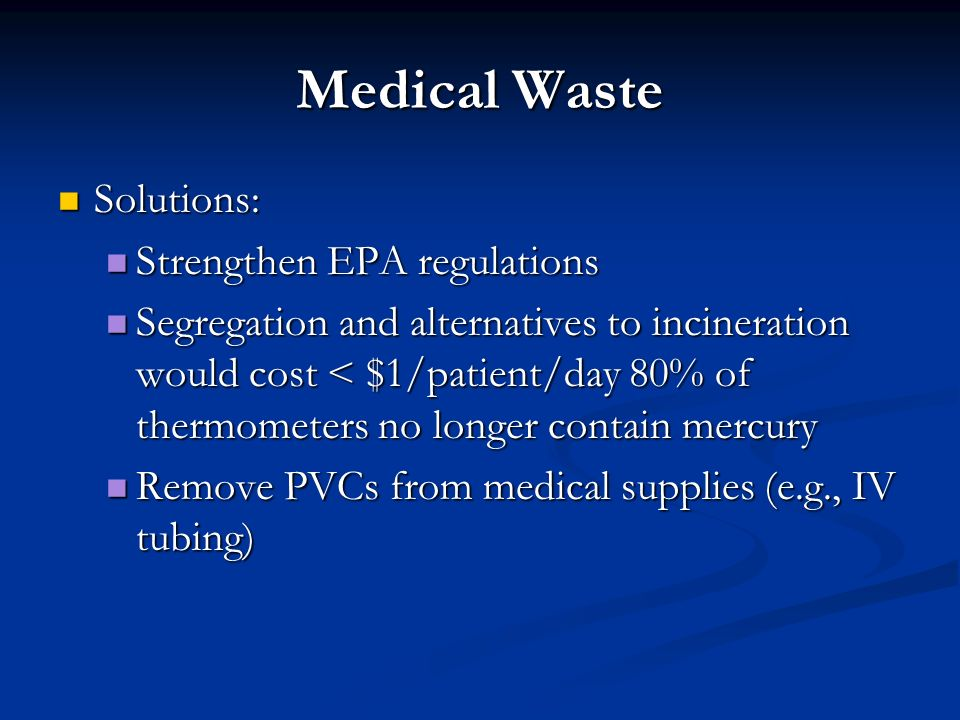 Medical Waste Solutions: Strengthen EPA regulations