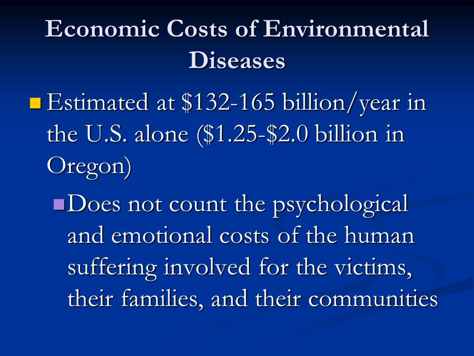 Economic Costs of Environmental Diseases