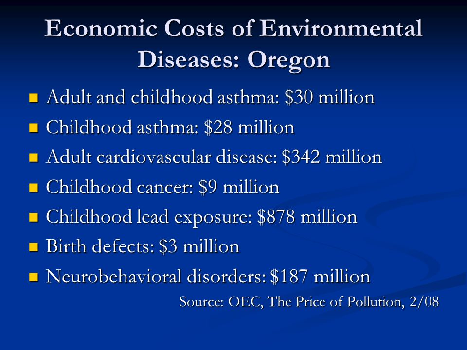 Economic Costs of Environmental Diseases: Oregon