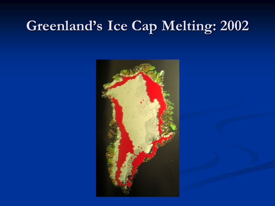 Greenland's Ice Cap Melting: 2002