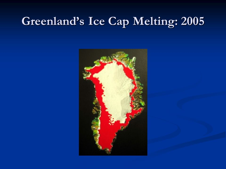Greenland's Ice Cap Melting: 2005