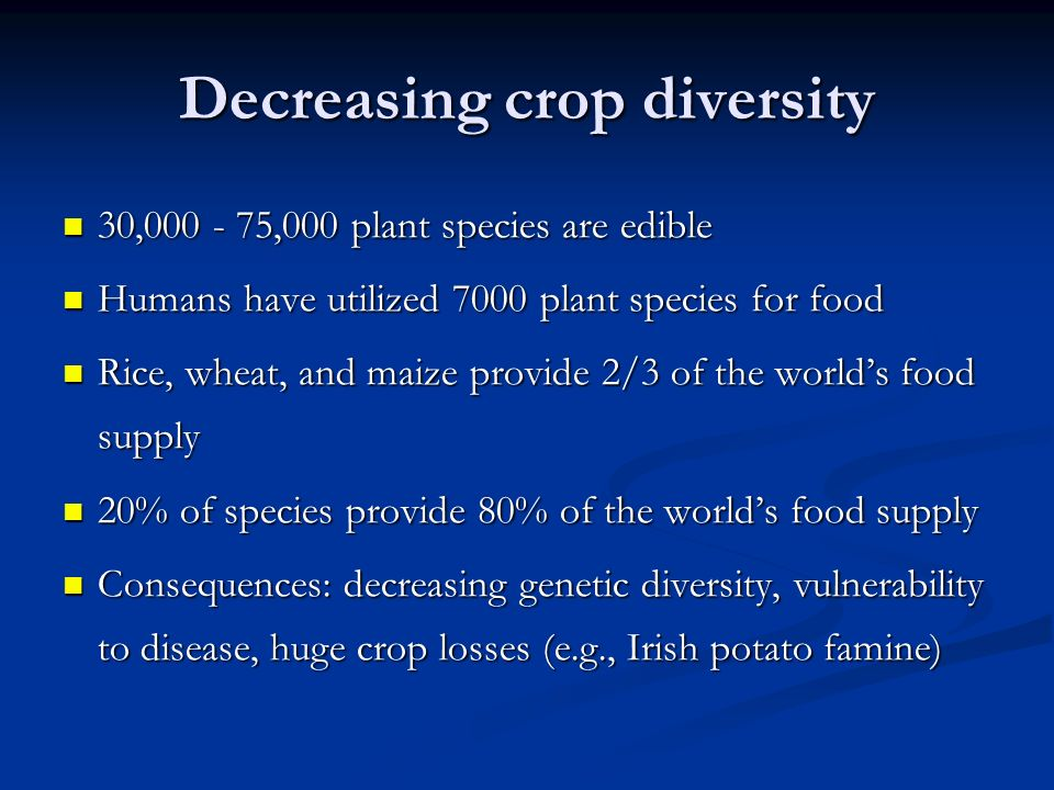 Decreasing crop diversity