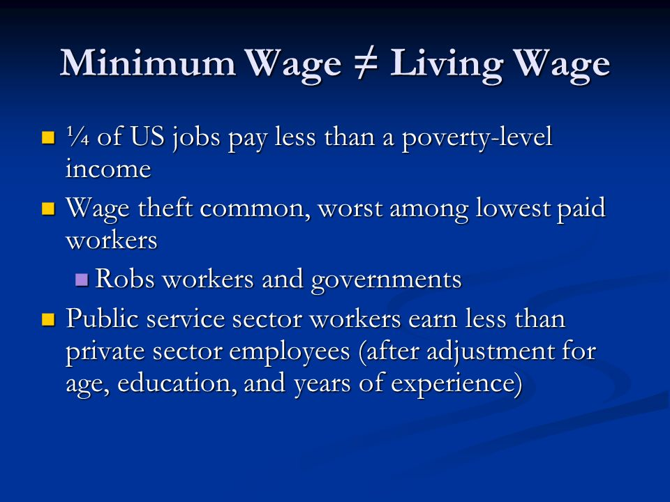 Minimum Wage ≠ Living Wage