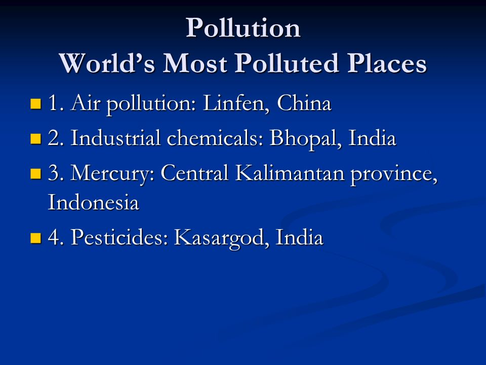 Pollution World's Most Polluted Places