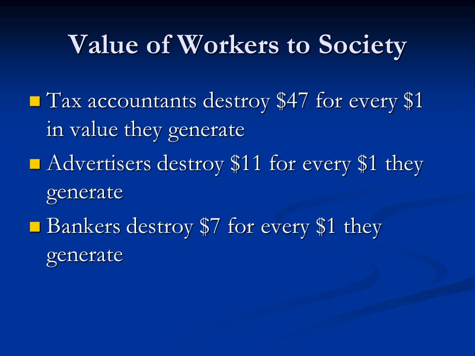 Value of Workers to Society