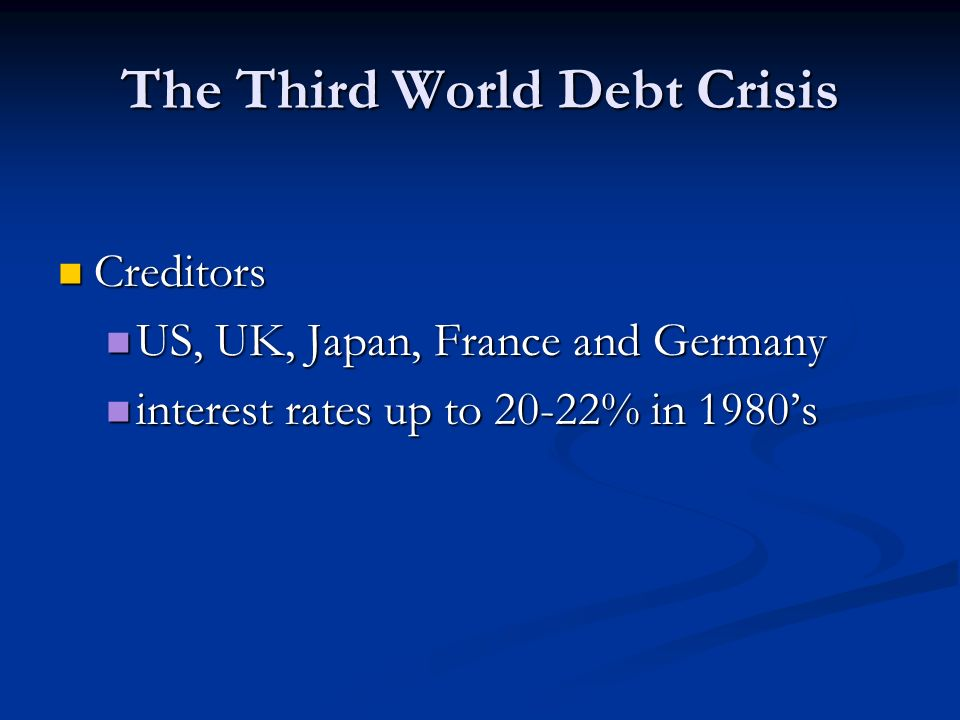 The Third World Debt Crisis
