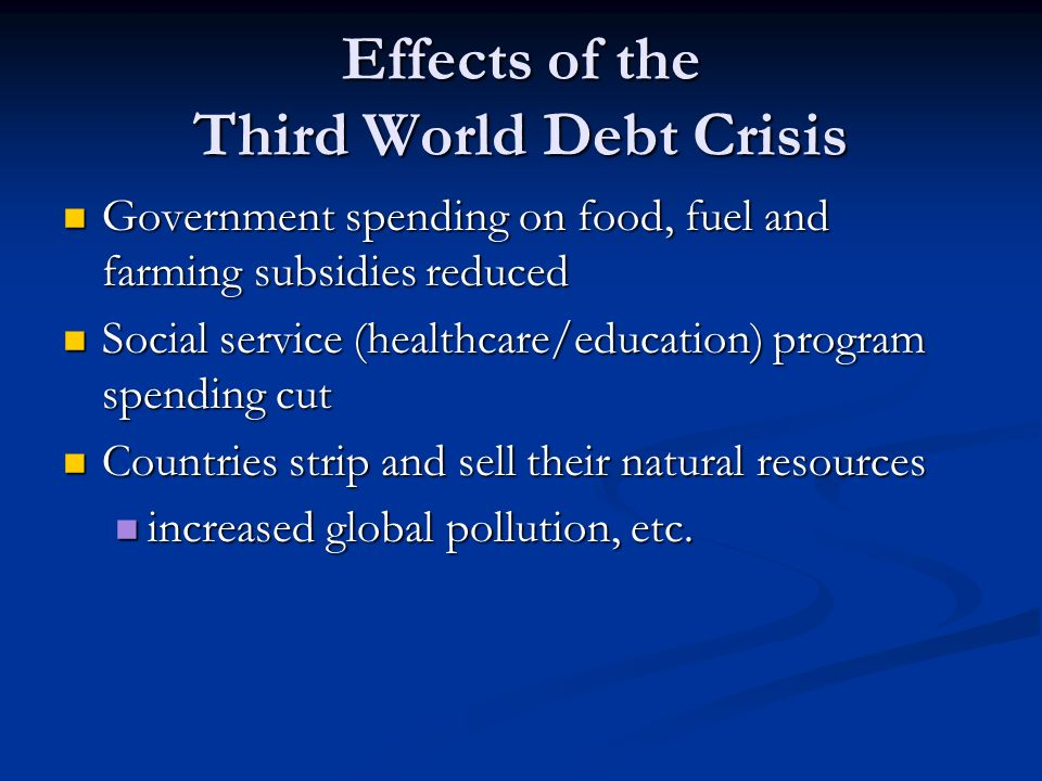 Effects of the Third World Debt Crisis
