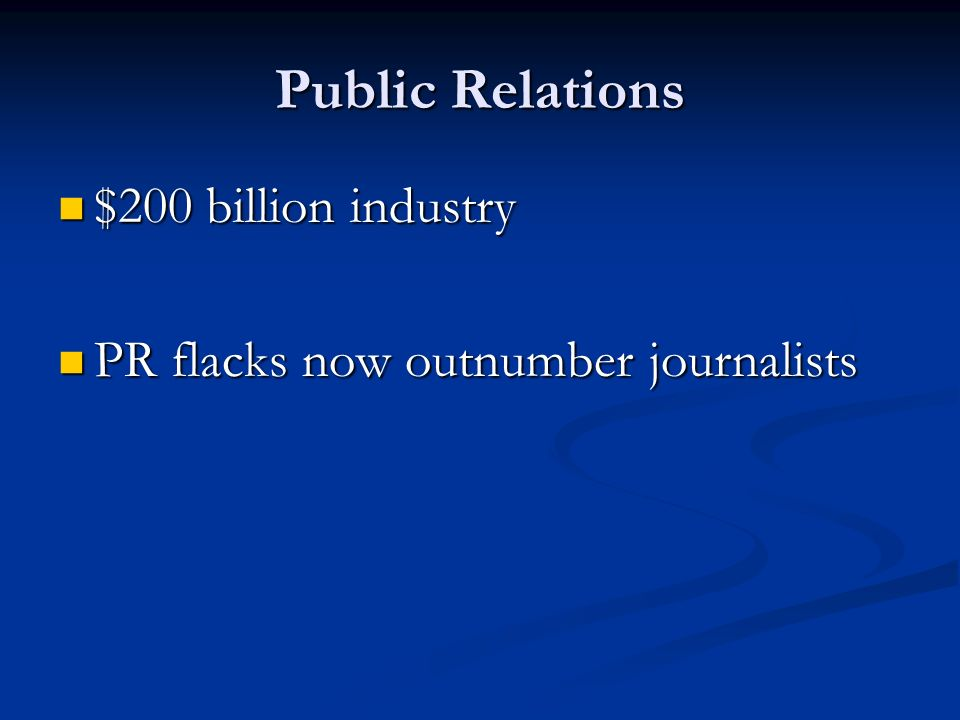 Public Relations $200 billion industry