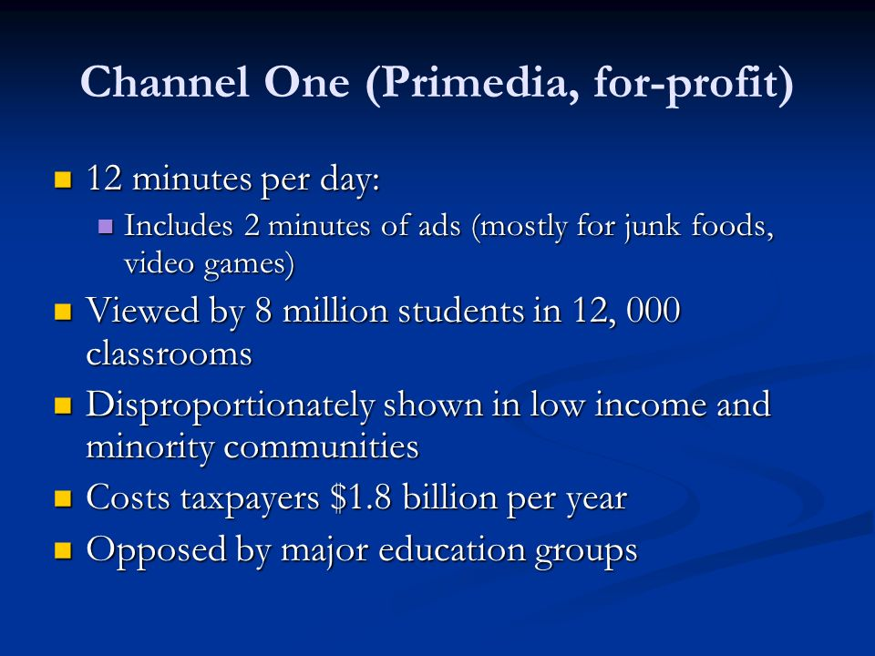 Channel One (Primedia, for-profit)