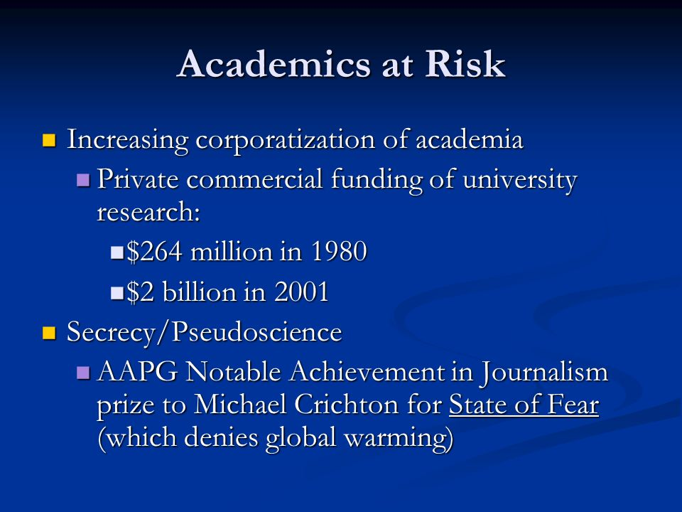 Academics at Risk Increasing corporatization of academia