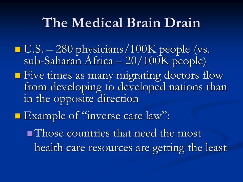 The Medical Brain Drain