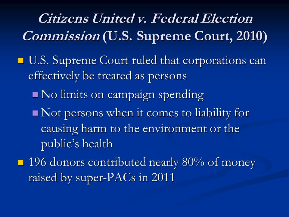 Citizens United v. Federal Election Commission (U. S