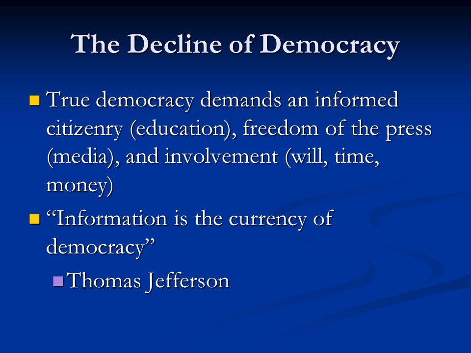 The Decline of Democracy