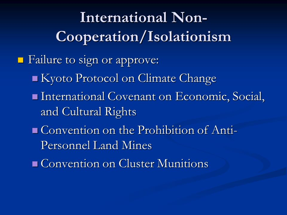 International Non-Cooperation/Isolationism