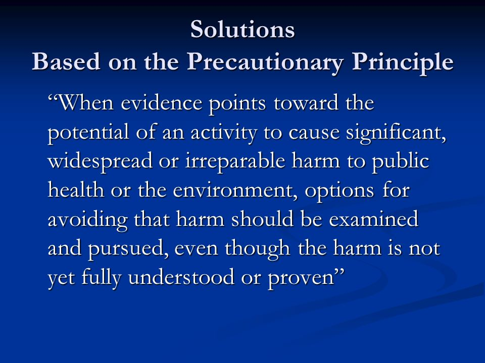 Solutions Based on the Precautionary Principle