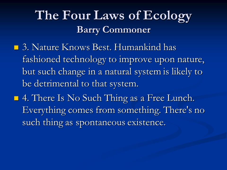 The Four Laws of Ecology Barry Commoner