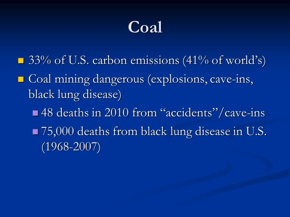Coal 33% of U.S. carbon emissions (41% of world's)