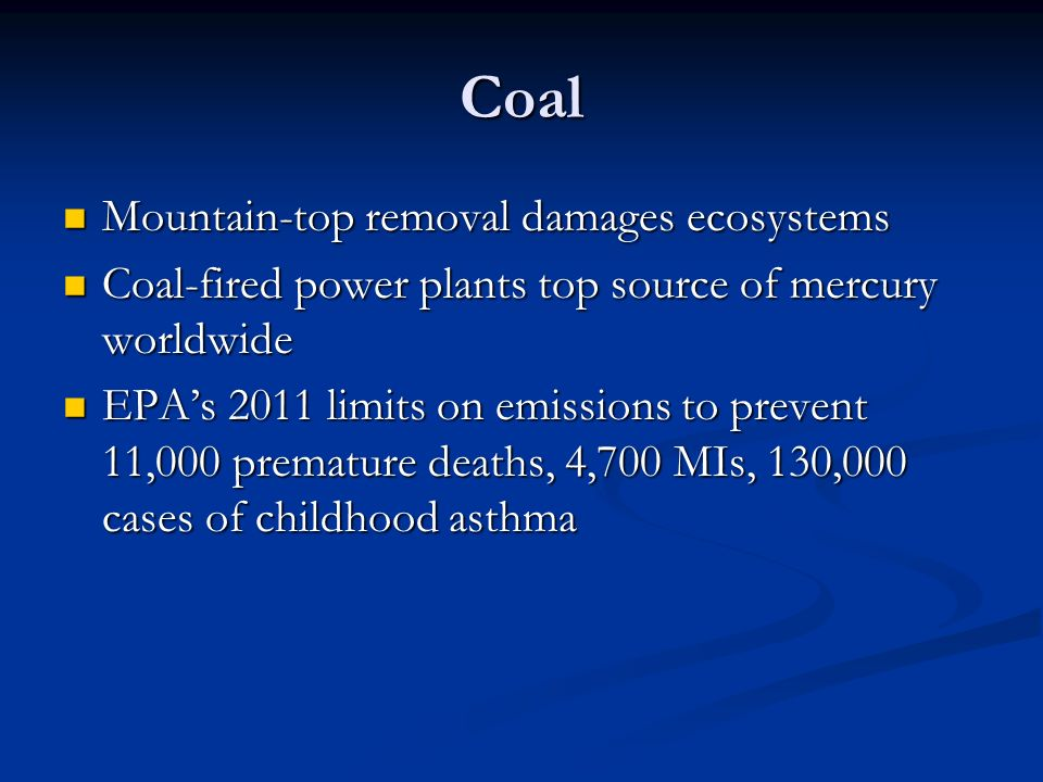 Coal Mountain-top removal damages ecosystems