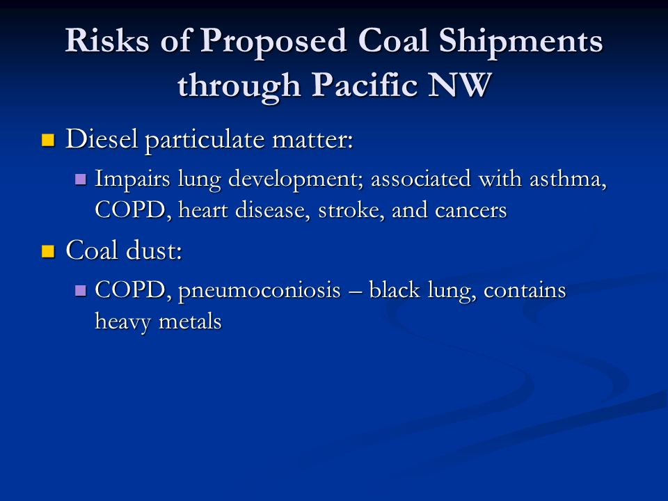 Risks of Proposed Coal Shipments through Pacific NW