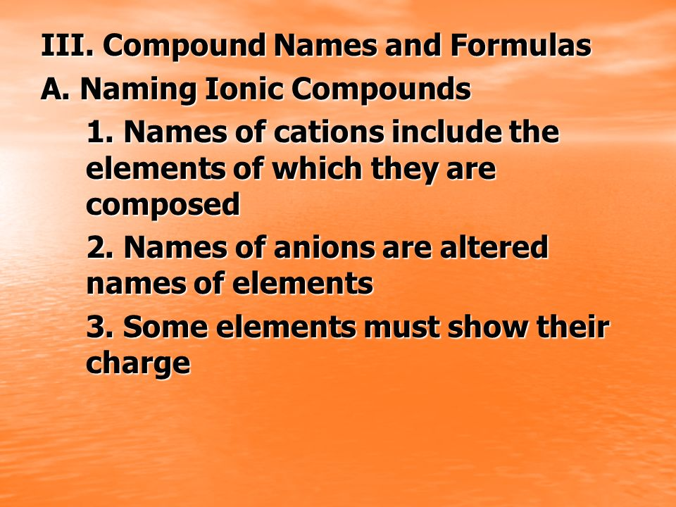 III. Compound Names and Formulas