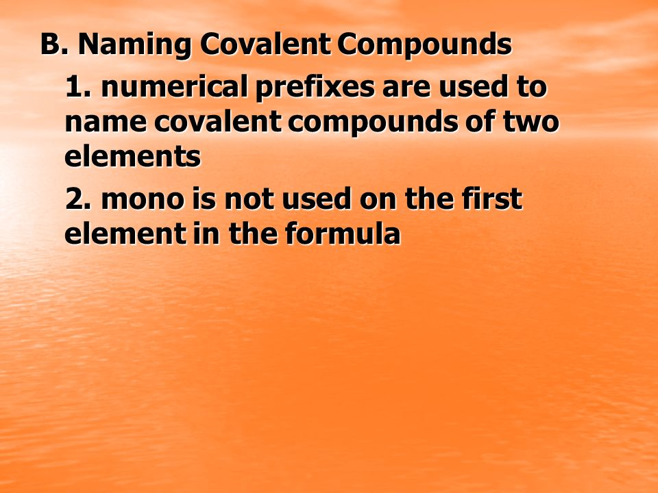 B. Naming Covalent Compounds