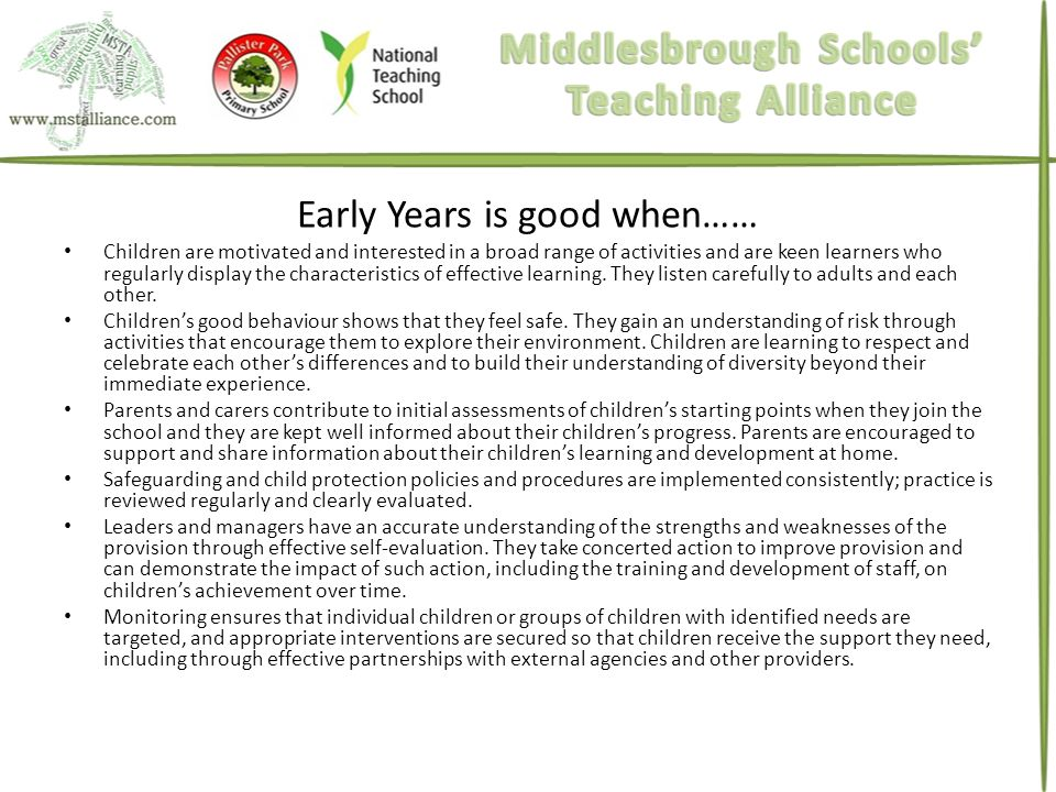 Early Years is good when……