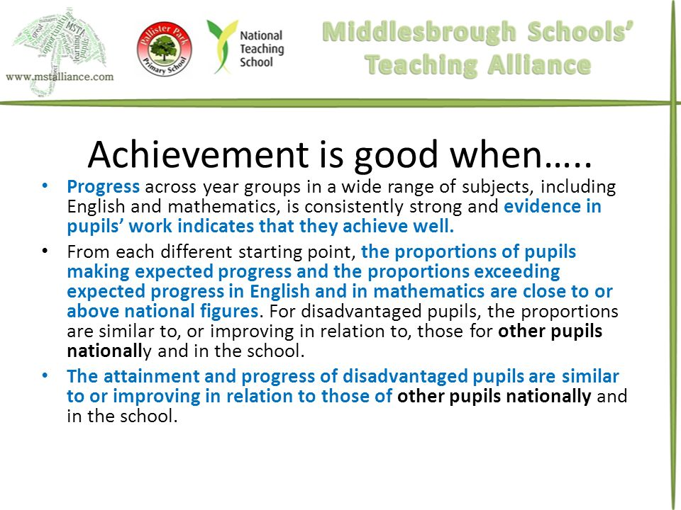 Achievement is good when…..