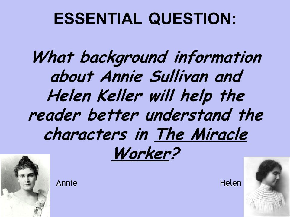 anne sullivan the miracle worker character analysis