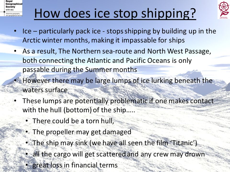 How does ice stop shipping