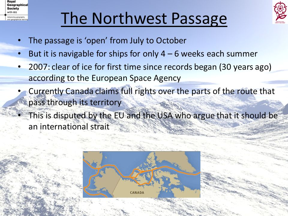 The Northwest Passage The passage is 'open' from July to October