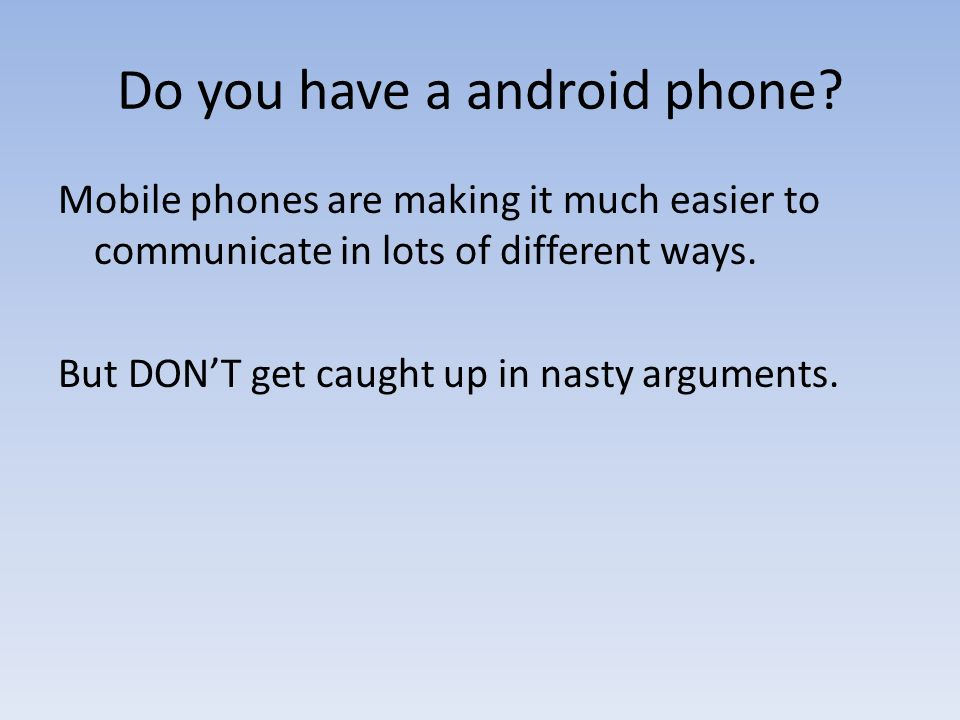 Do you have a android phone
