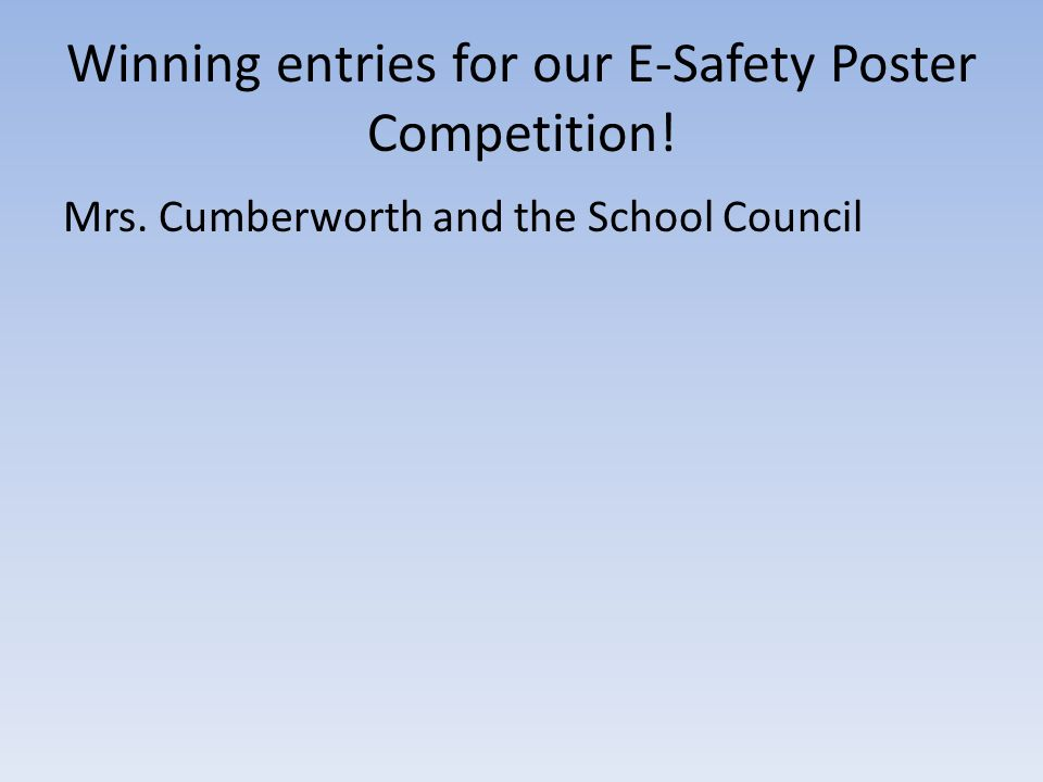 Winning entries for our E-Safety Poster Competition!