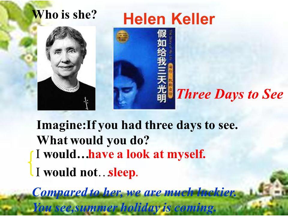 helen keller if i had three days to see
