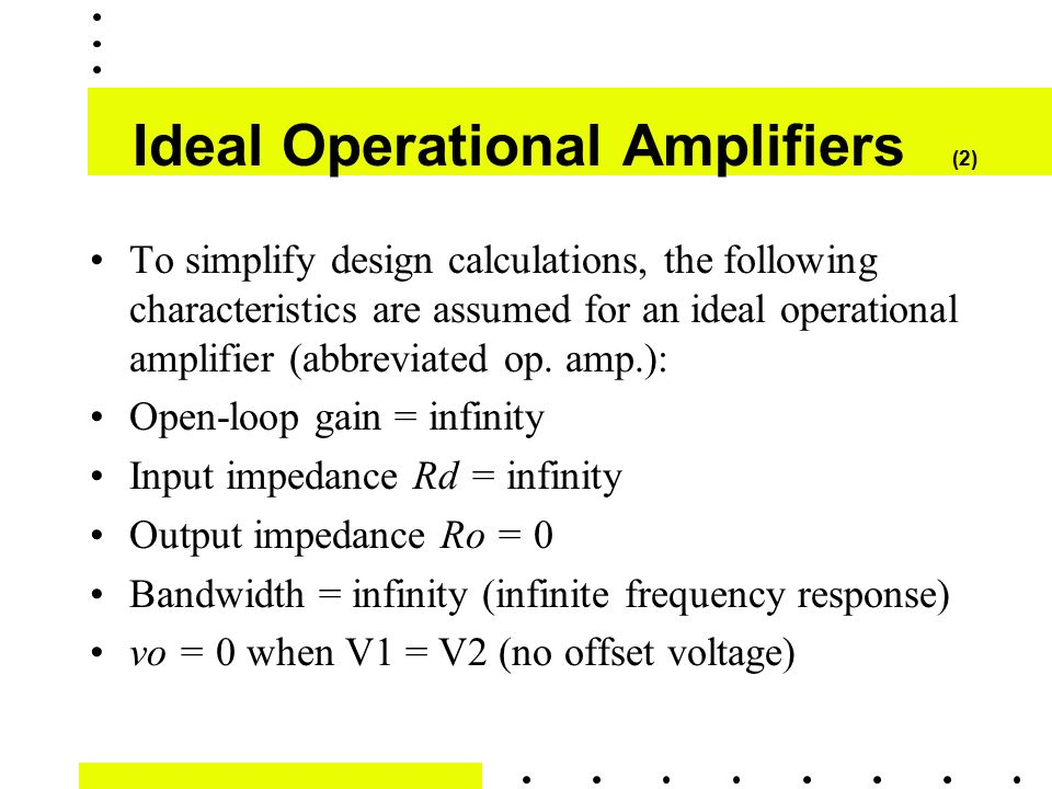 Ideal Operational Amplifiers (2)