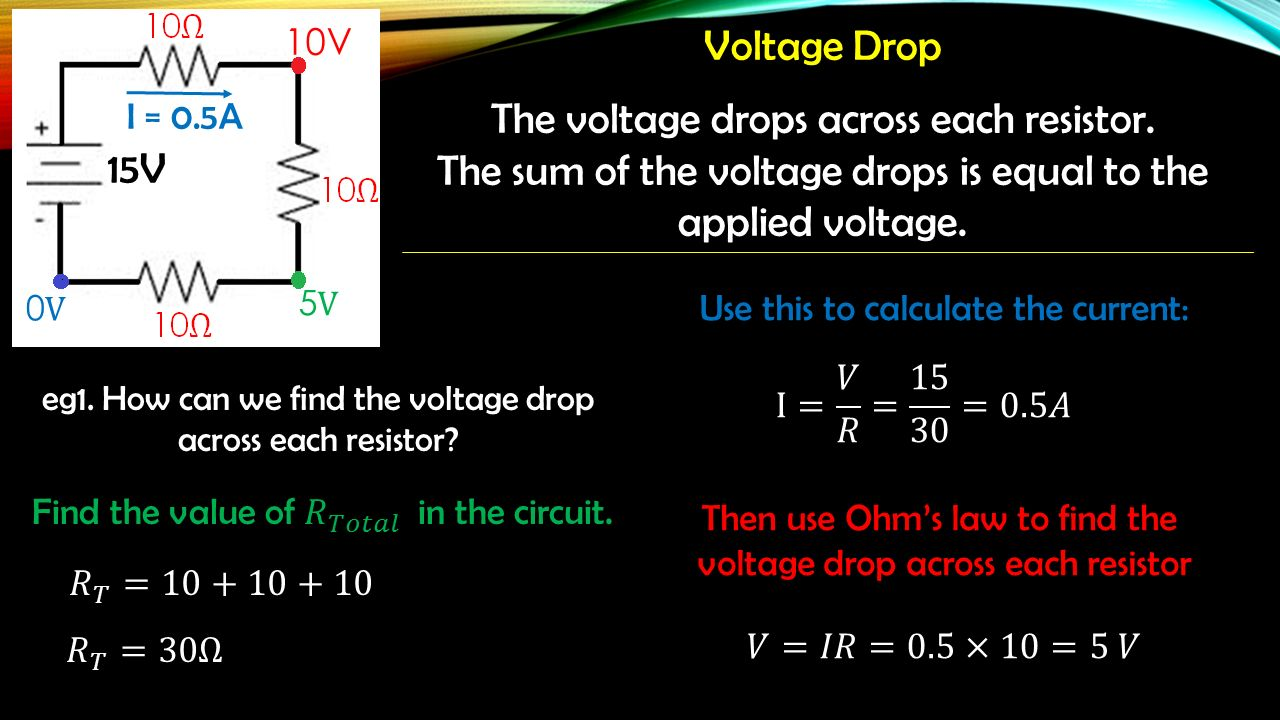 Electricity Unit 1 Physics Ppt Download The Resistance Ohms Law Can Be Used To Work Out Voltages And Currents 76 Voltage Drops Across Each Resistor