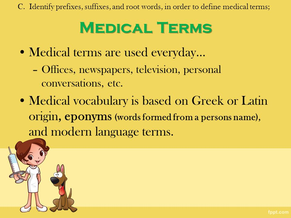 Medical Terms Medical Terms Are Used Everyday E A