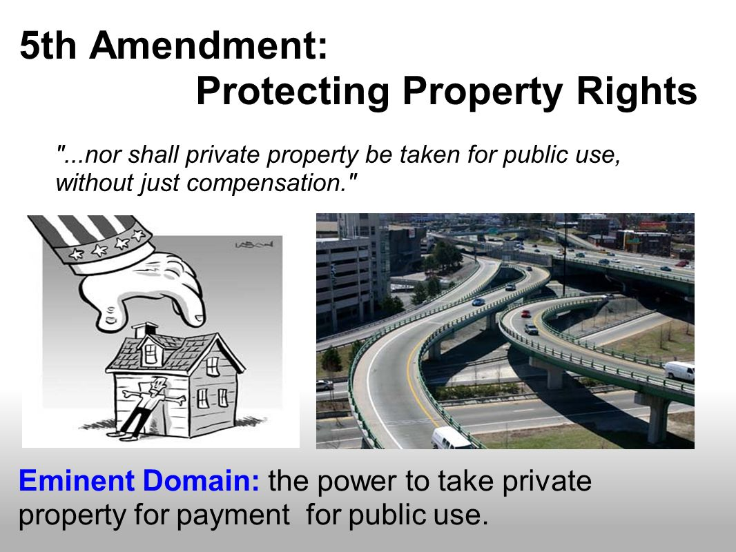 5th Amendment: Protecting Property Rights