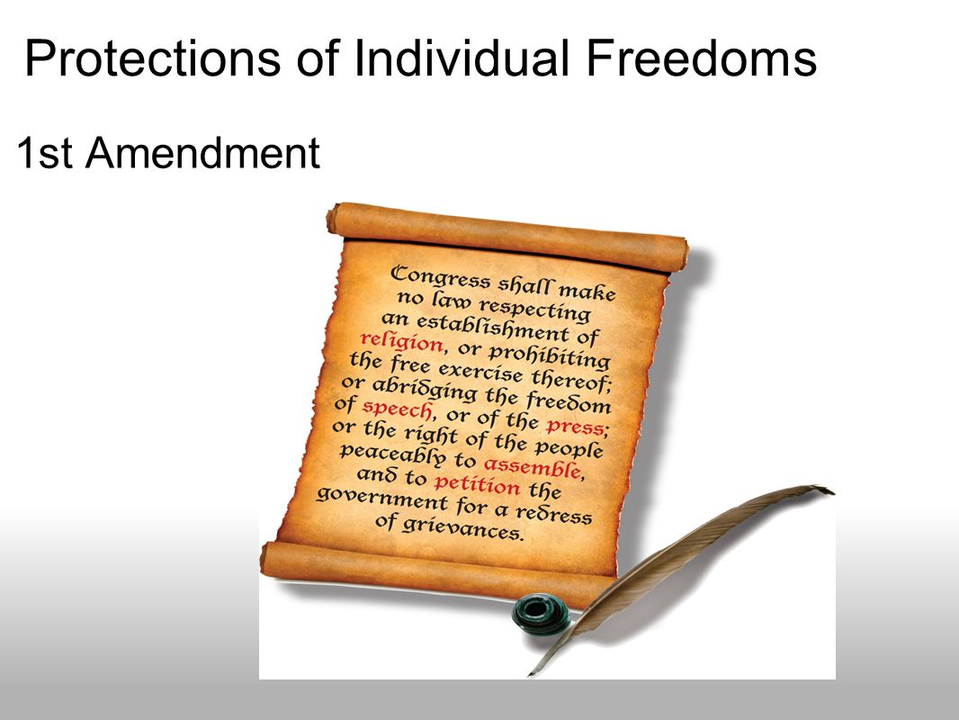 Protections of Individual Freedoms