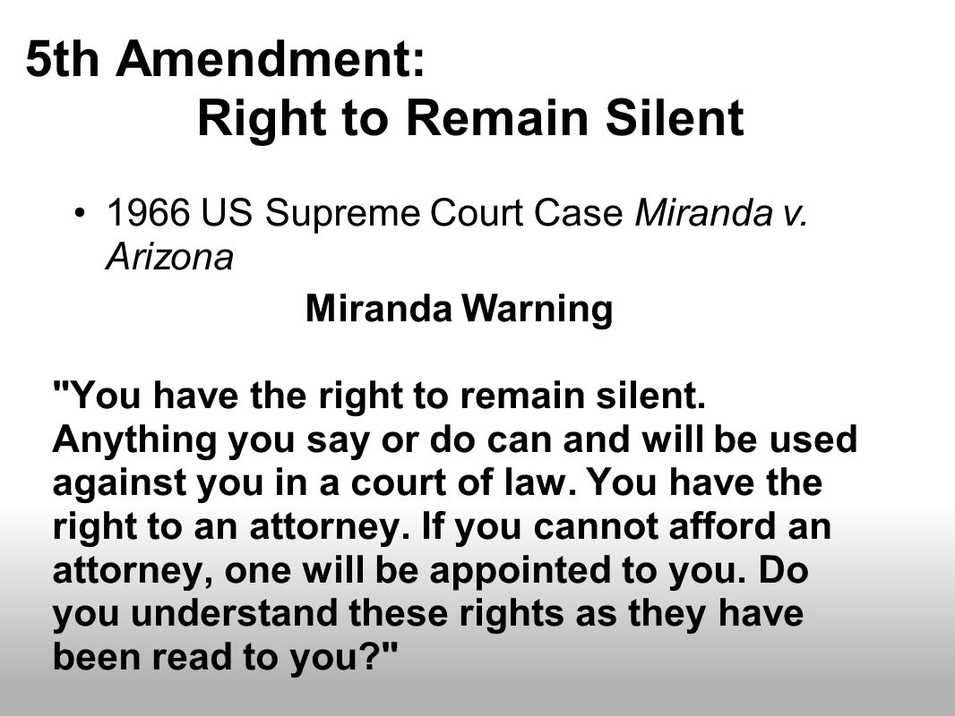 5th Amendment: Right to Remain Silent