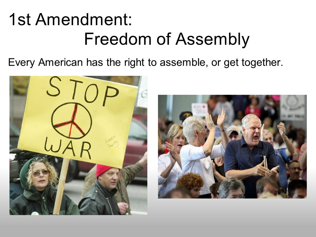 1st Amendment: Freedom of Assembly
