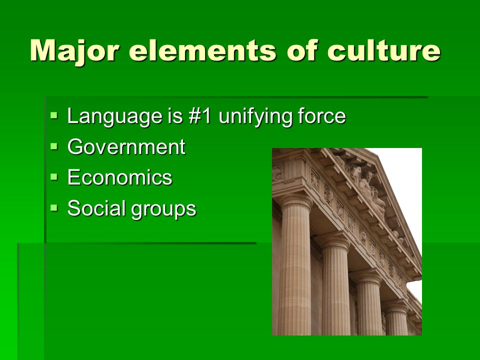 Major elements of culture