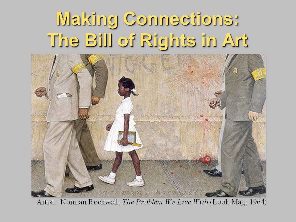 Making Connections: The Bill of Rights in Art