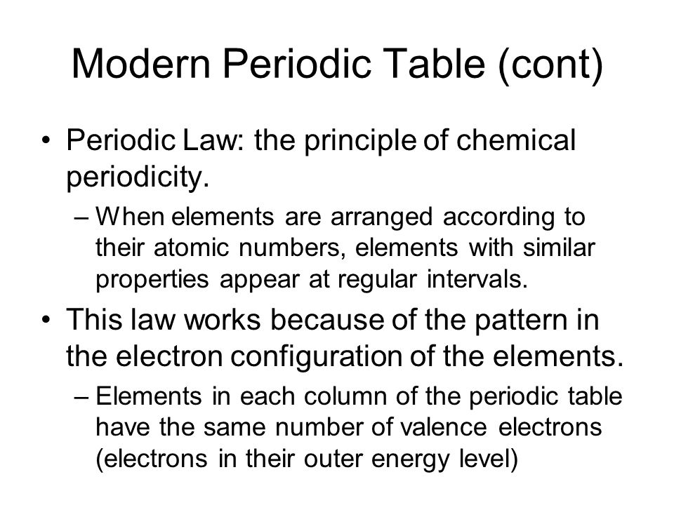 Modern Periodic Table (cont)