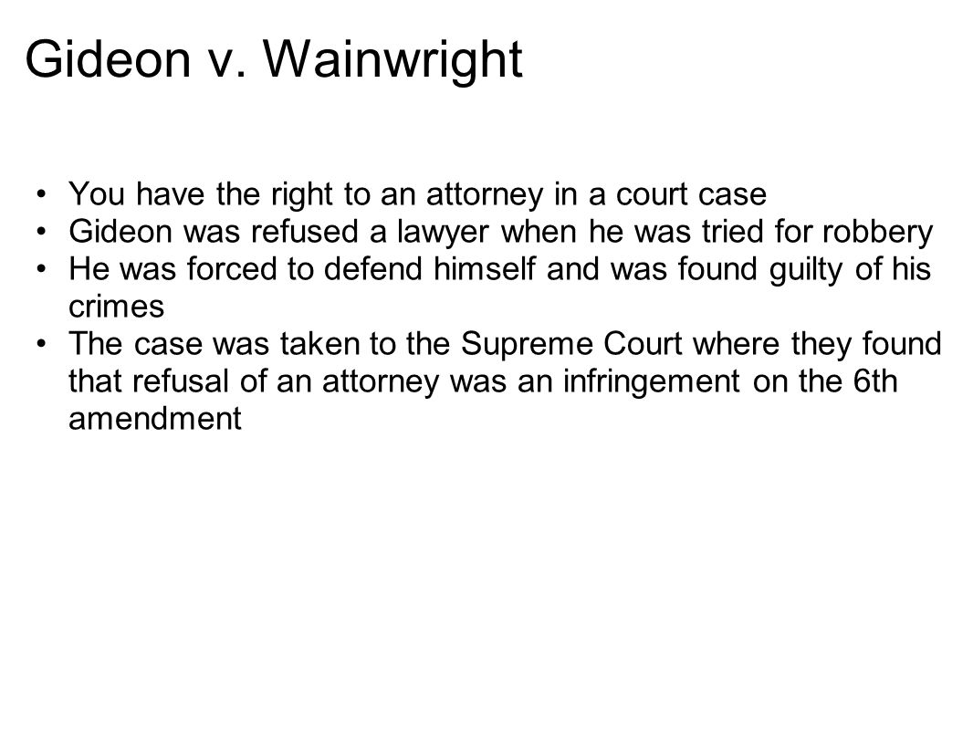 Wainwright You Have The Right To An Attorney In A Court Case