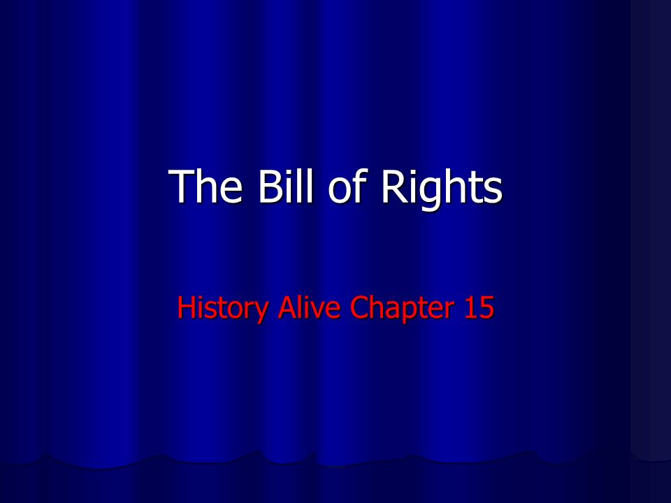 The Bill of Rights History Alive Chapter 15