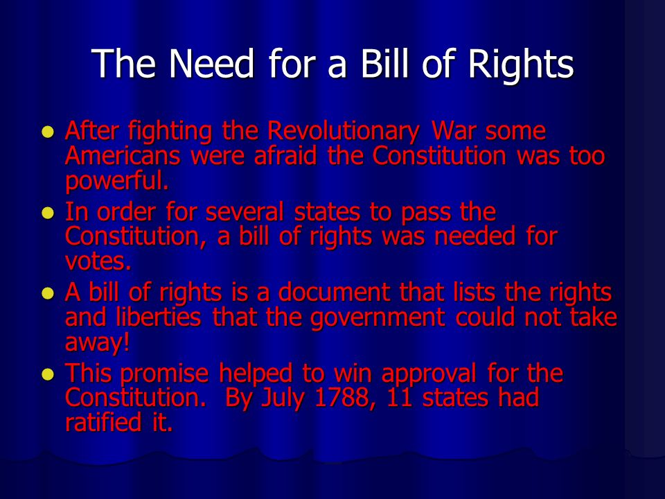 The Need for a Bill of Rights