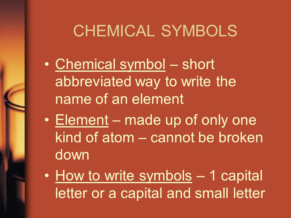 Chapter 18 notes properties of atoms and the periodic table ppt chemical symbols chemical symbol short abbreviated way to write the name of an element urtaz Images