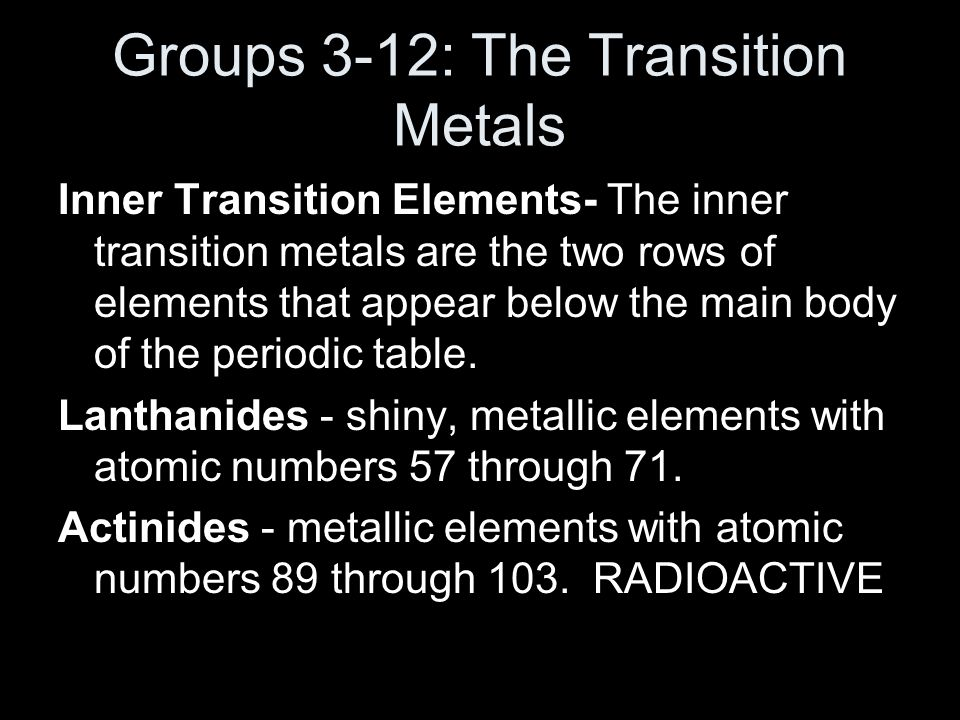 Groups 3-12: The Transition Metals