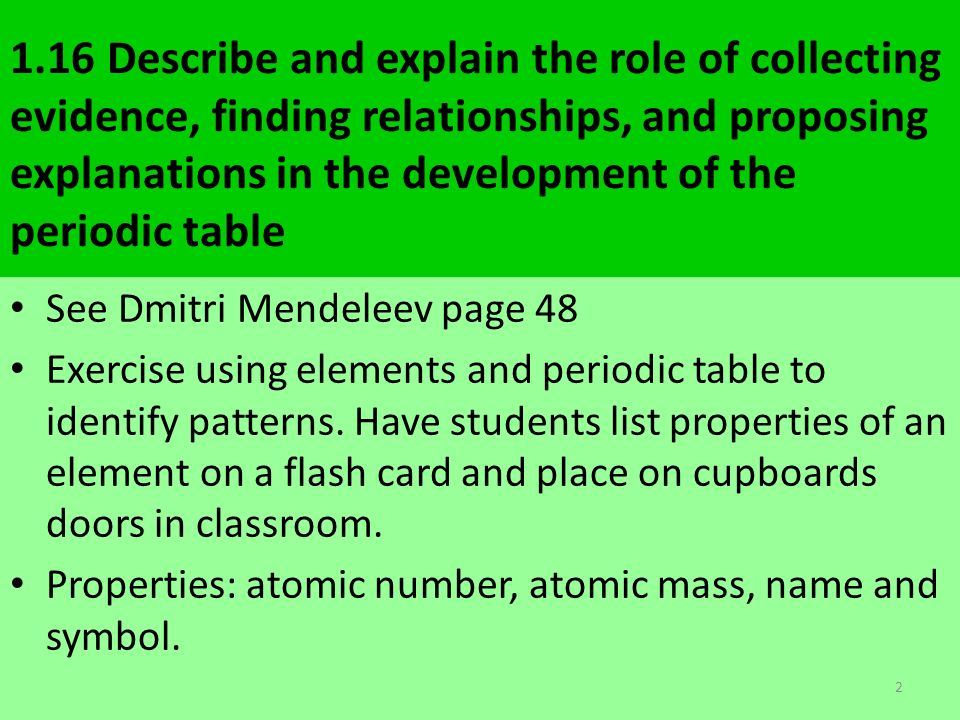 22 the periodic table and chemical properties ppt download 116 describe and explain the role of collecting evidence finding relationships and proposing explanations urtaz Images